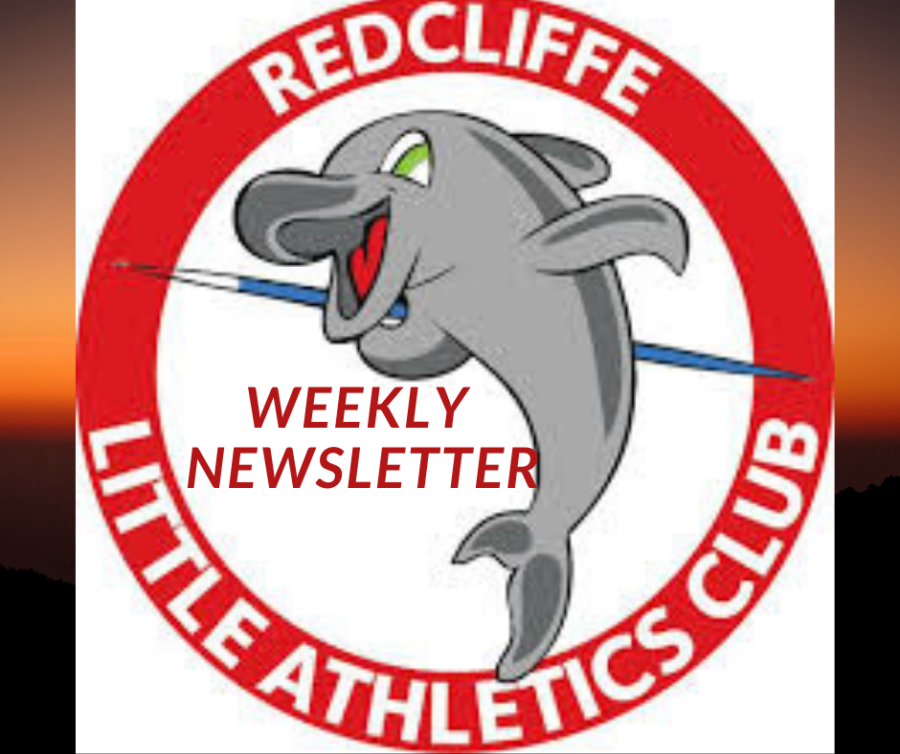 Issue 1 of Redcliffe Little Athletics Weekly newsletter